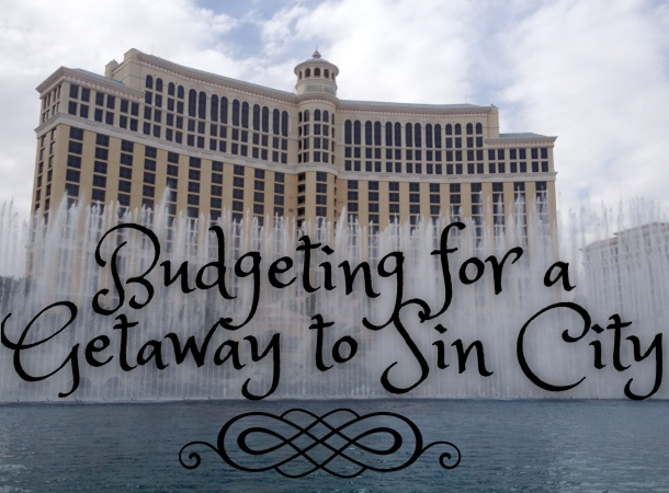Budgeting for a Getaway to Sin City