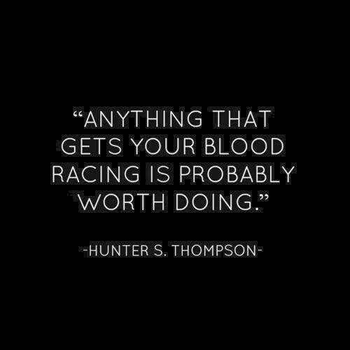 Hunter S. Thomspon quote