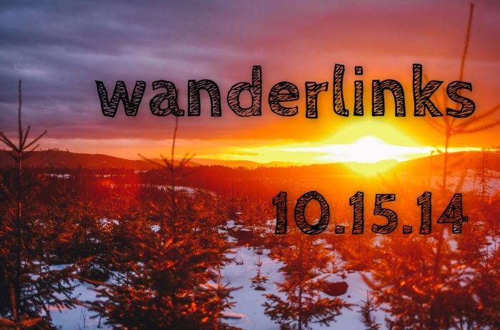 Wanderlinks 10.15.14