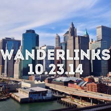 wanderlinks 10.23.14