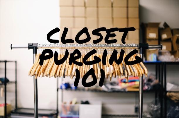 Closet Purging 101