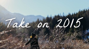 Take on 2015: How to Make Your Travel & Adventure Goals Sustainable Throughout theYear