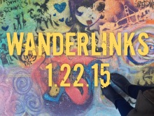 Wanderlinks 1.22.15