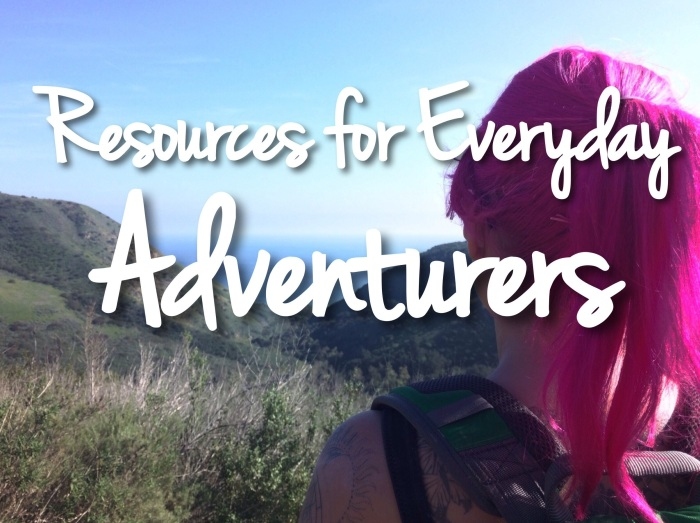 Resources for Everyday Adventurers