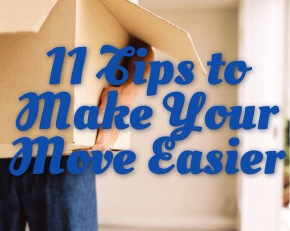 Smooth Sailing: 11 Tips to Make Your Move Easier Before You Move