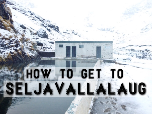 How to Get to Seljavallalaug