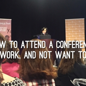 How to Attend a Conference and Network and Not Want toDie