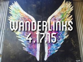 Wanderlinks 4.17.15