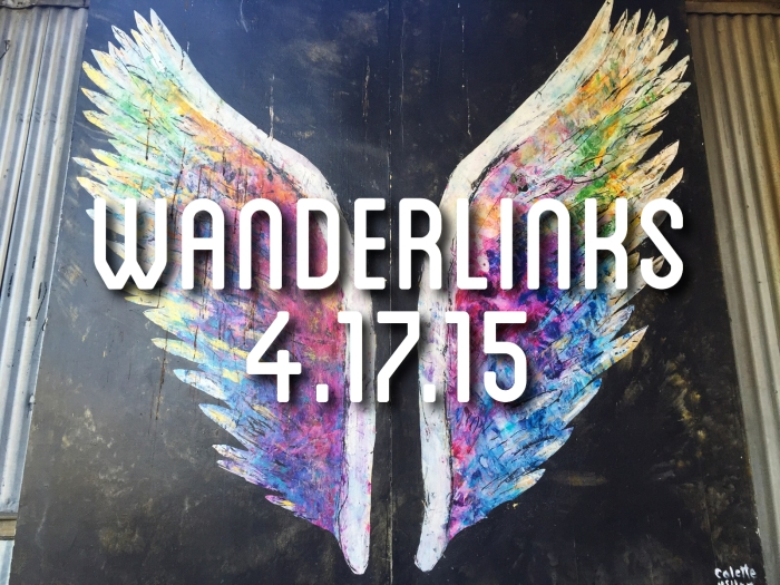 Wanderlinks 4.17.15