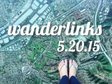 Wanderlinks 5.20.15