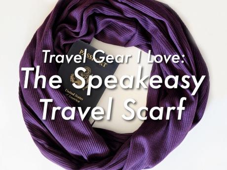 Travel Gear I Love: The Speakeasy Travel Scarf