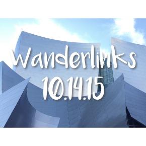Wanderlinks 10.14.15